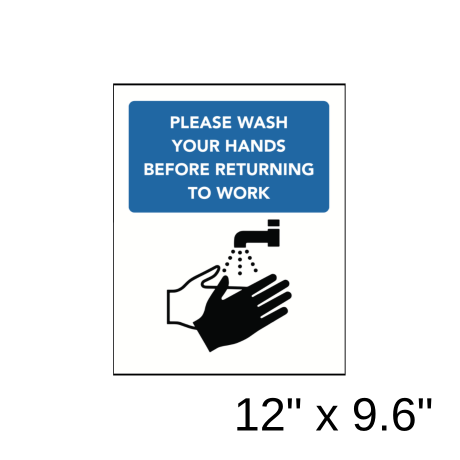 """Please Wash Your Hands Before Returning To Work"" Diagram (Wall Decal) [201-13]"