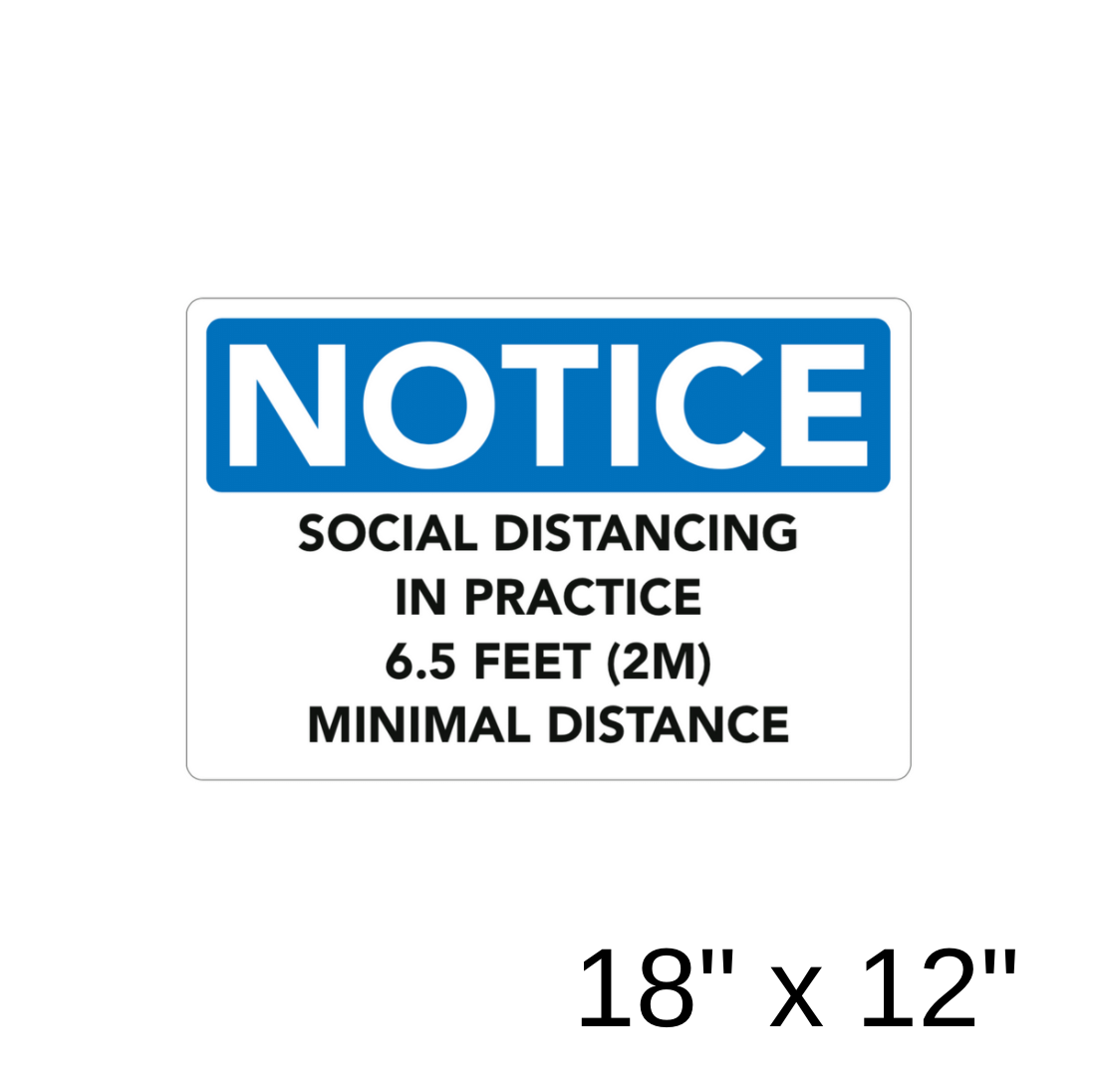 Notice 1 (Aluminum Sign) [301-35]