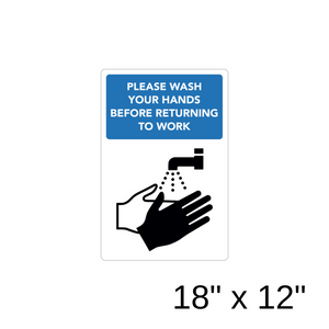 """Please Wash Your Hands Before Returning To Work"" Diagram (Aluminum Sign) [301-13]"