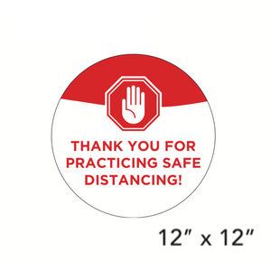 """Thank You For Practicing Safe Distancing"" Circle (Floor Decal) [101-02/102-02]"