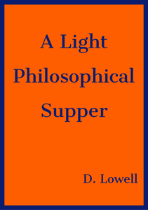 A Light Philosophical Supper