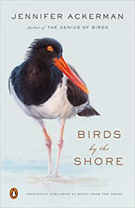 Birds by the Shore: Observing the Natural Life of the Atlantic Coast - LOCAL AUTHOR!