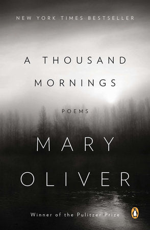 Mary Oliver Book of Poetry - A Thousand Mornings