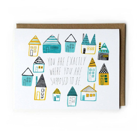 Honeyberry Studios Card - You are Exactly Where