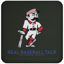 Load image into Gallery viewer, Real Baseball Talk Coaster