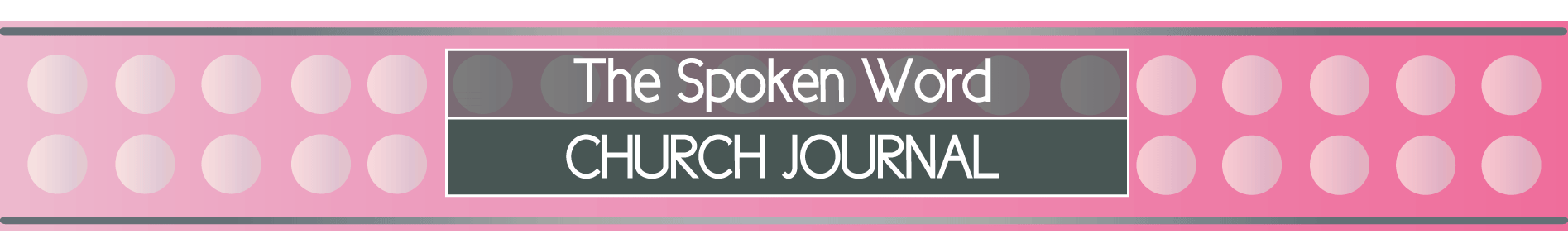 The Spoken Word Church Journal