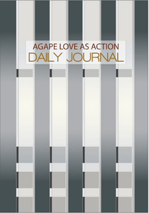 """Agape Love as Action"" Daily Journal for Men"