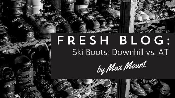 Ski Boots: Downhill vs. AT
