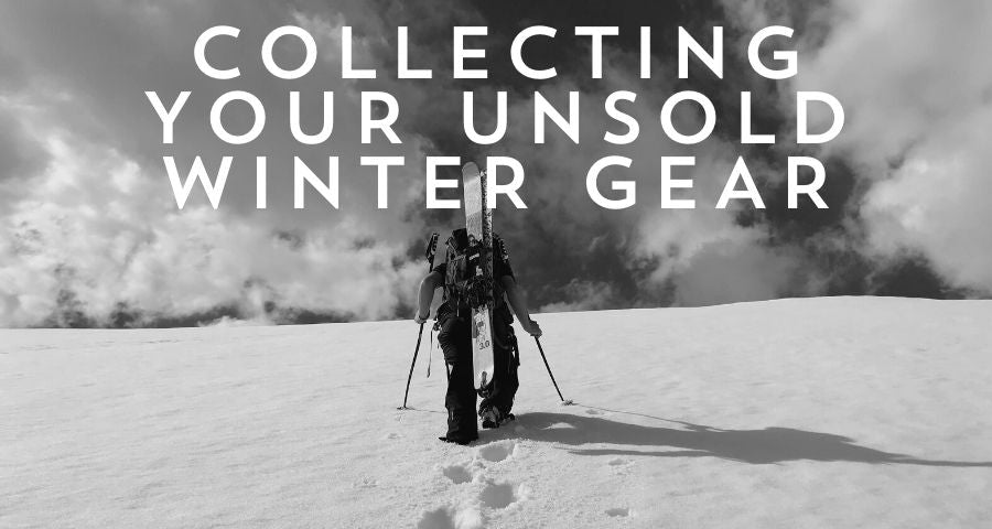 COLLECTING YOUR UNSOLD WINTER GEAR