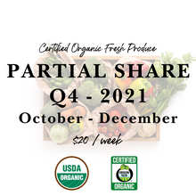 Load image into Gallery viewer, Weekly Fresh Produce: 2021 Q4 Partial Share, October-December