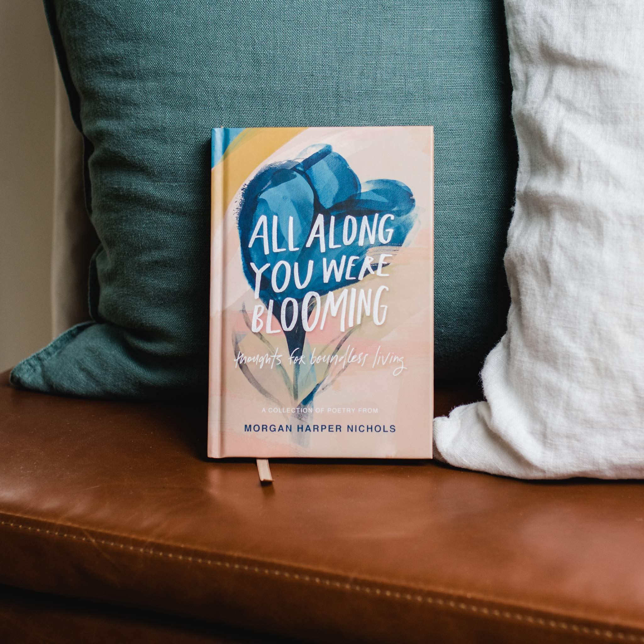 All Along You Were Blooming Book