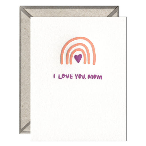 I Love You, Mom Rainbow Mother's Day Card