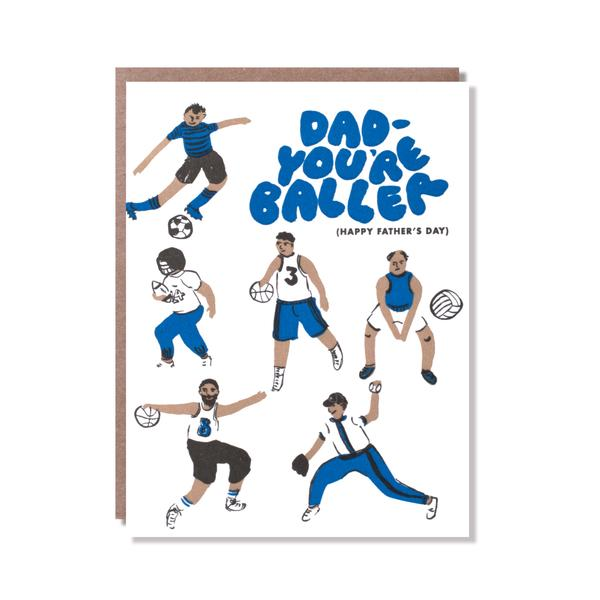 Dad - You're Baller Father's Day Card