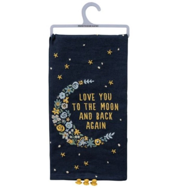 Love You To The Moon & Back Tea Towel