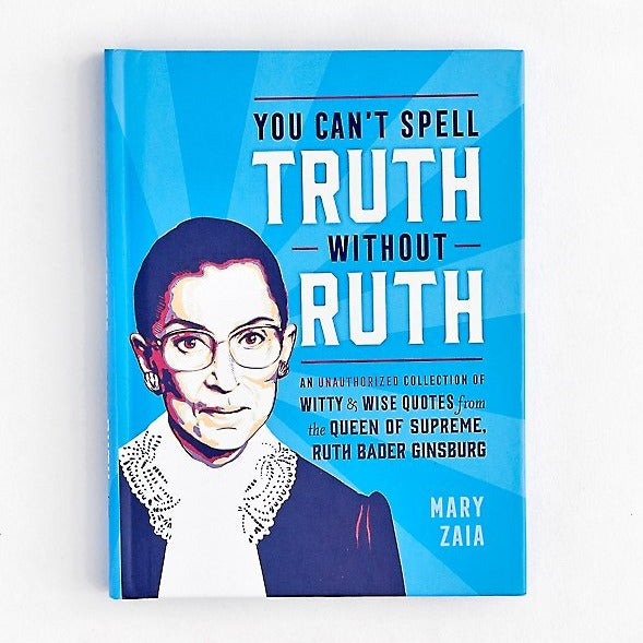 You Can't Spell Truth Without Ruth Book