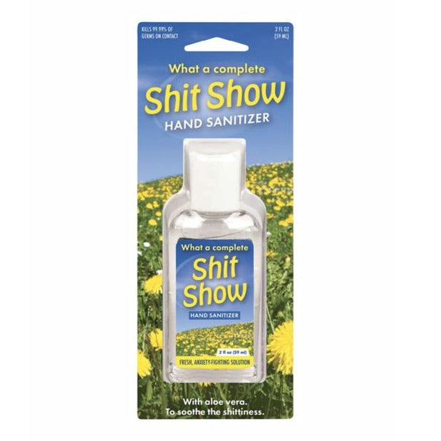 Sh*t Show Hand Sanitizer