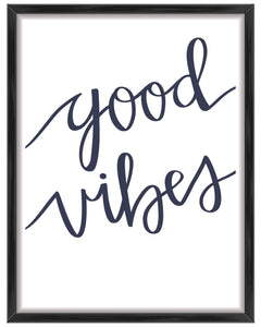 Good Vibes Wall Art Print