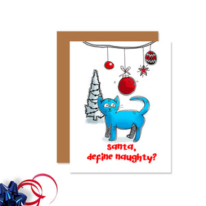 Cat (Define Naughty) Christmas Card