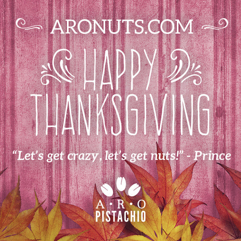 Thanksgiving, Friendsgiving, Gratitude, Grateful, Blessed, Holidays, Holiday Pistachios, Pistachio Nuts, ARO Pistachios