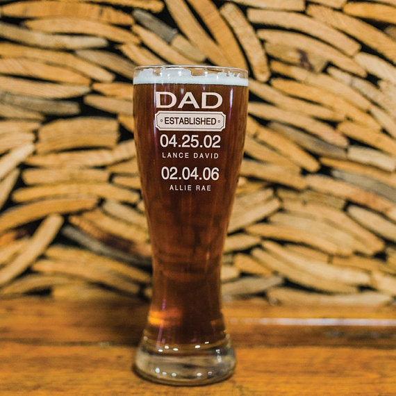 Father's Day Pilsner Glass for Dad with Established Date