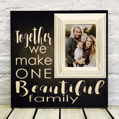 Together We Make One Beautiful Family 16 x 16 Wood Picture Frame-Textured #5 Black