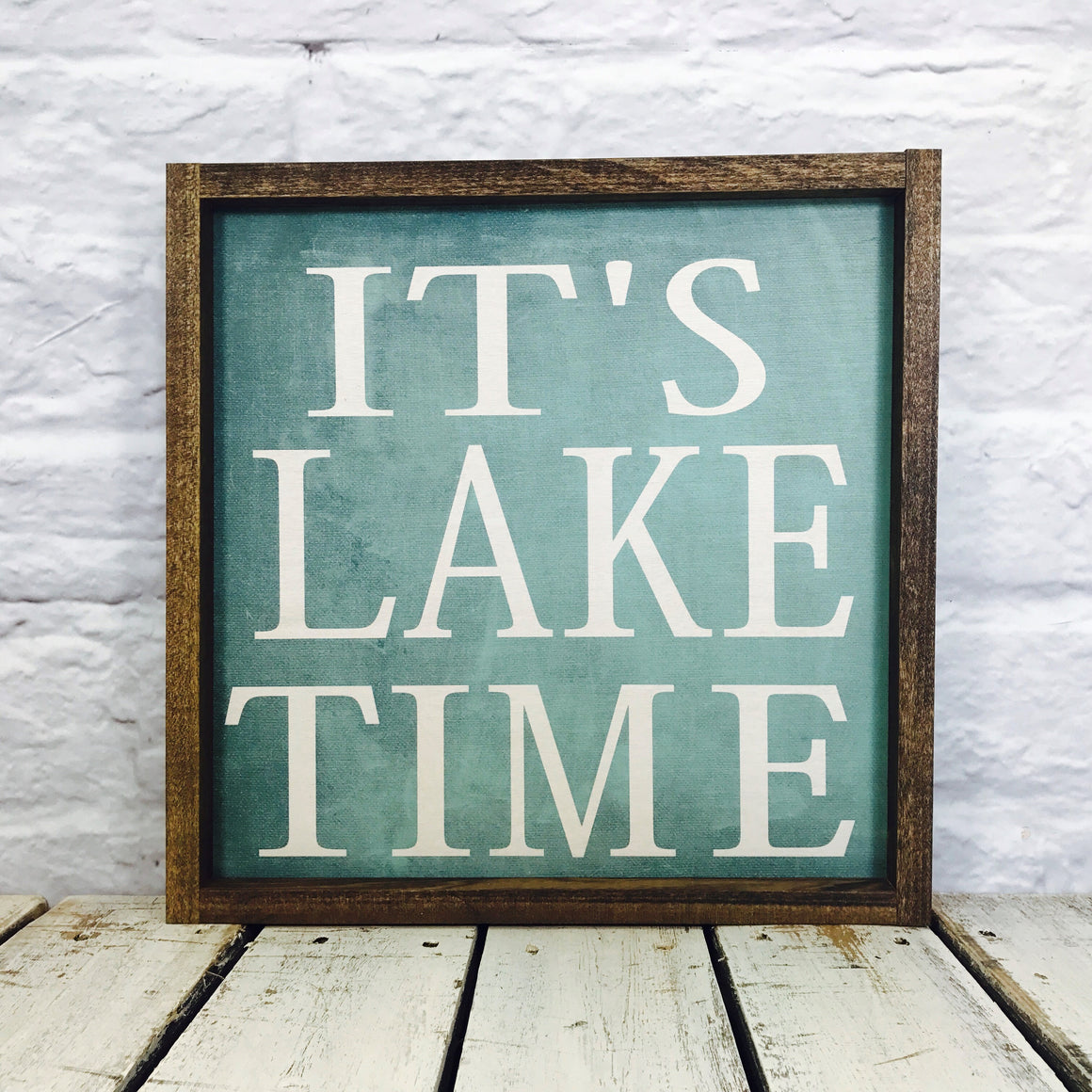 It's Lake Time Turqoise Background Wood