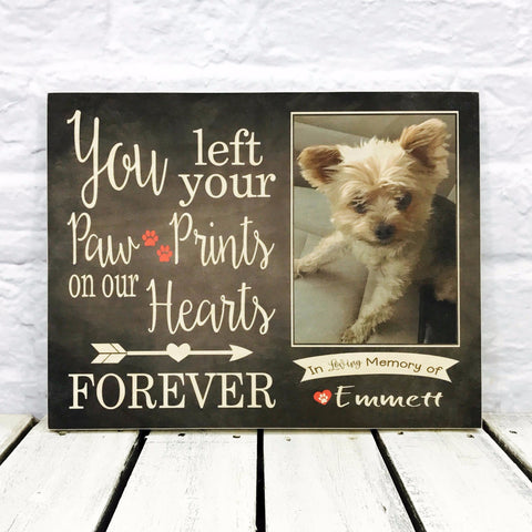 You Left Your Paw Prints on Our Hearts- Pet Memorial - Emmett Dog - Wood