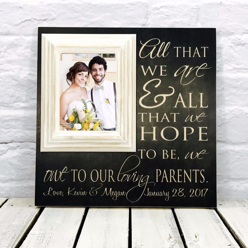 All That We Are Picture Frame Wedding Gift | Madi Kay Designs