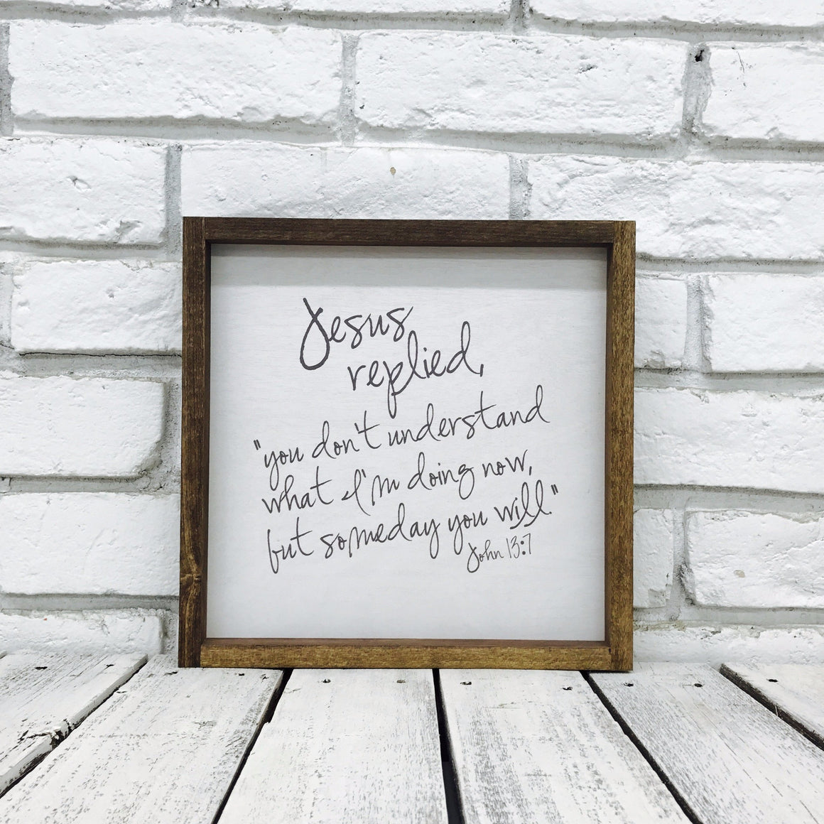 """Jesus Replied"" Wooden Farmhouse Decor Sign"