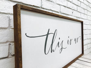 """This Is Us"" Wooden Sign"