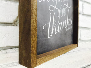 """In Everything Give Thanks"" Wooden Sign"