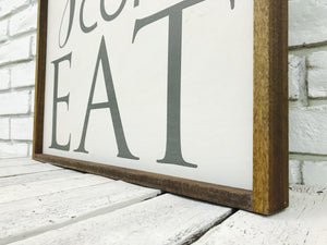 """Y'all Come Eat"" Wooden Sign"