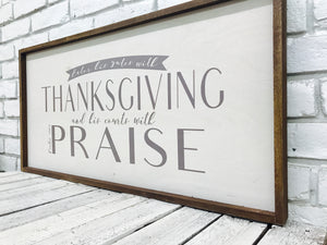 """Enter His Gates with Thanksgiving..."" Wooden Sign"