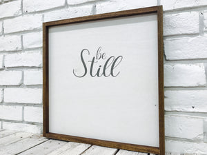 """Be Still"" Wooden Farmhouse Decor Sign"
