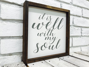 """It is Well with My Soul"" Wooden Sign"