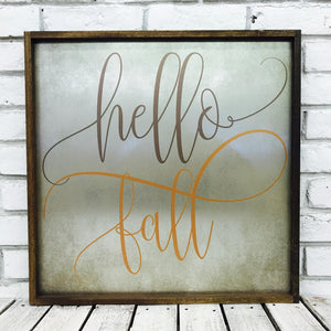 """Hello Fall"" Tin Sign"