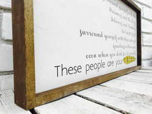 """Surround Yourself..."" Tribe Wooden Sign"