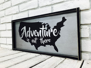 """Adventure is Out There"" Wooden Sign"