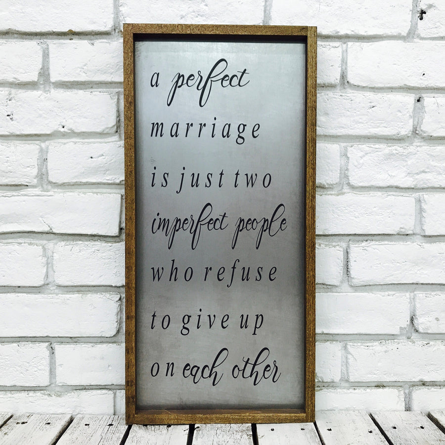 A perfect marriage wedding anniversary framed sign