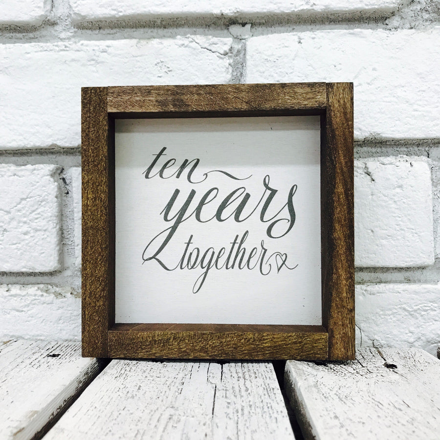 10 Years Together Wood