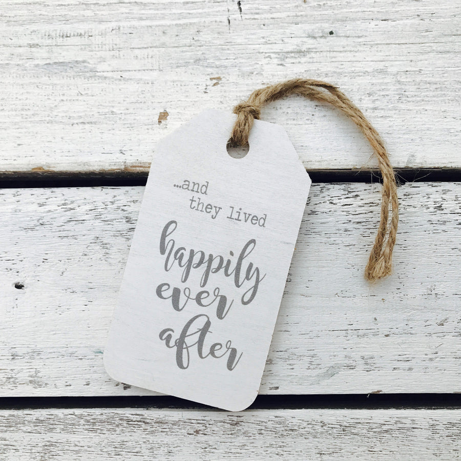 """And They Lived Happily Ever After"" Gift Tag"