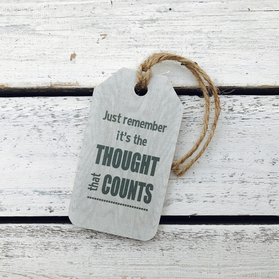 """Just Remember it's The Thought That Counts"" Gift Tag"