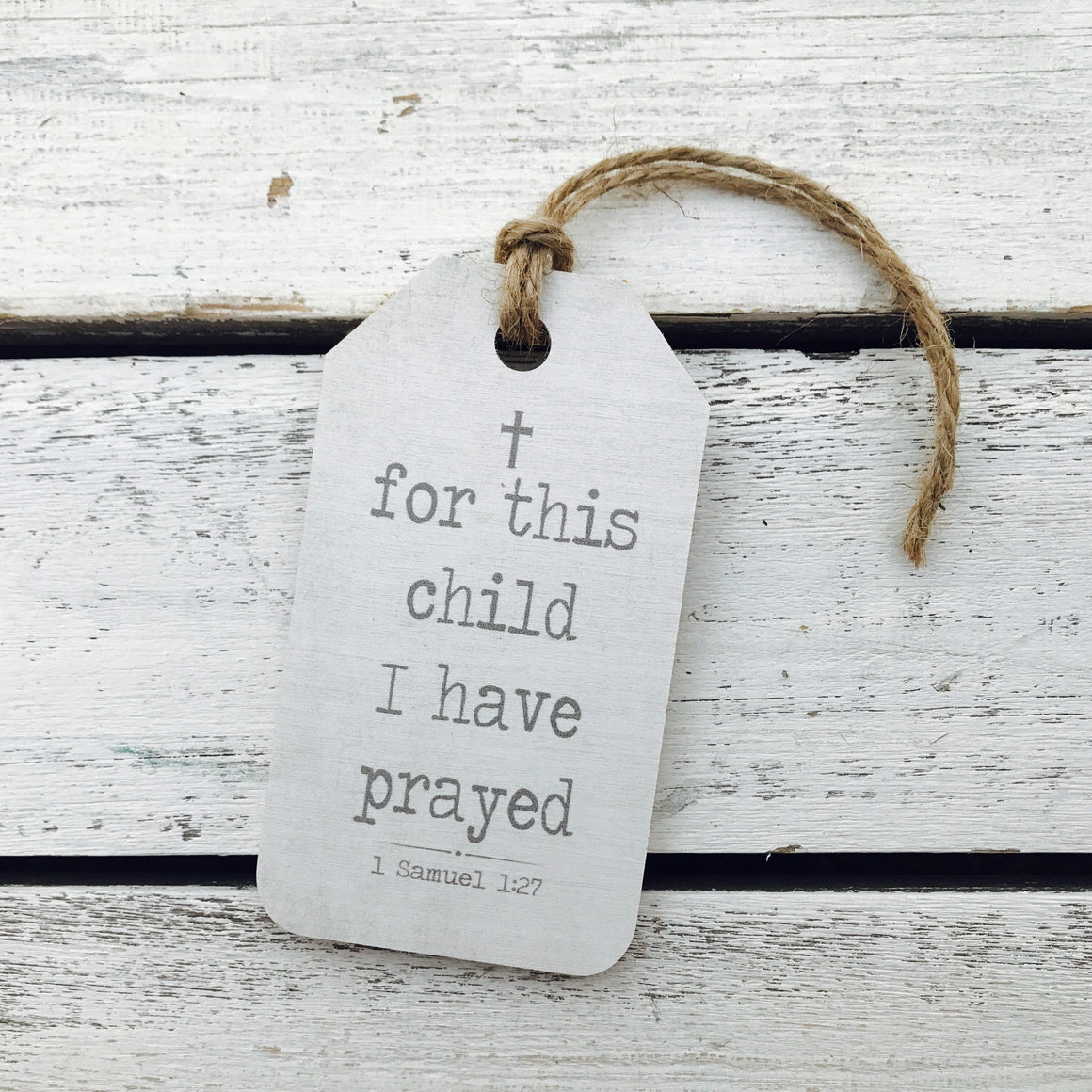 """For This Child I Have Prayed"" Gift Tag"