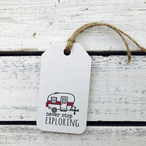 """Never Stop Exploring"" RV Gift Tag"