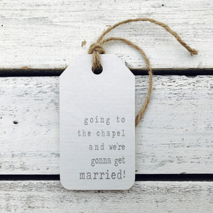 """Going to the Chapel"" Wedding Gift Tag"