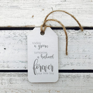 """Today A Groom"" Gift Tag"