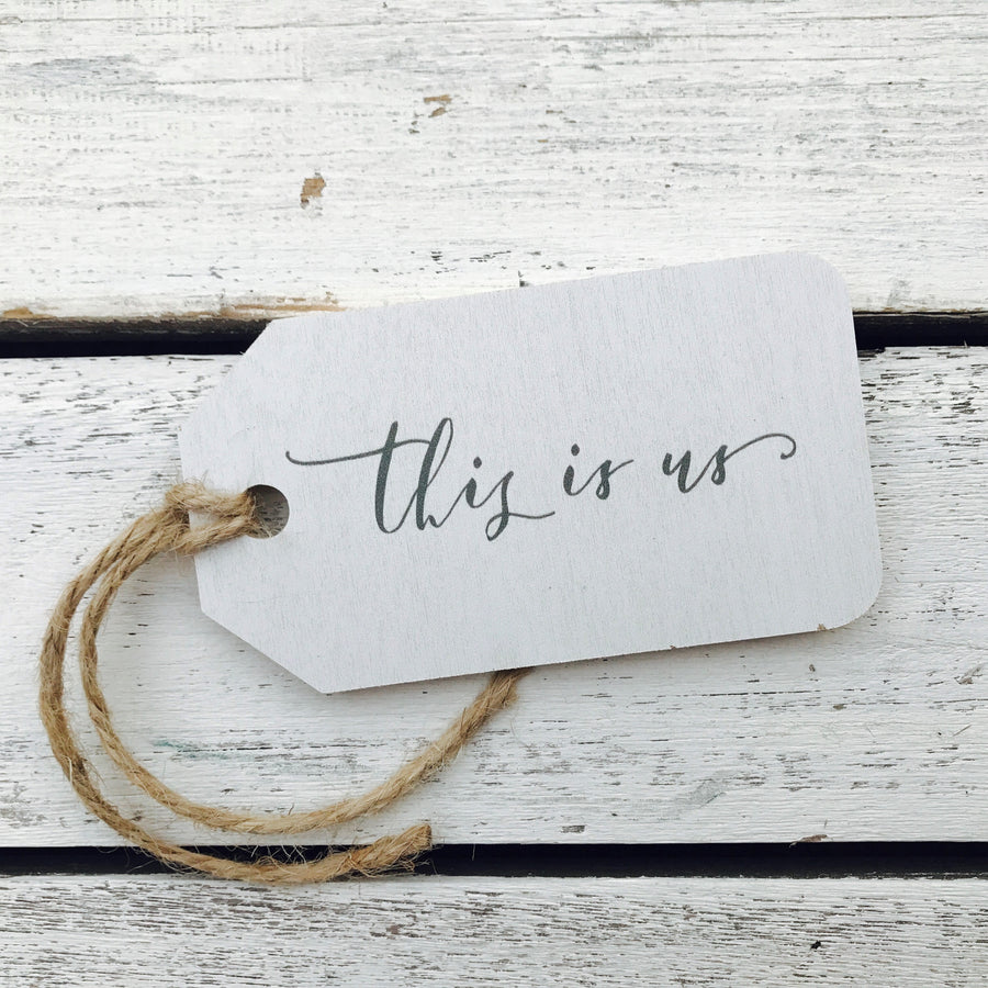 """This Is Us"" Gift Tag"