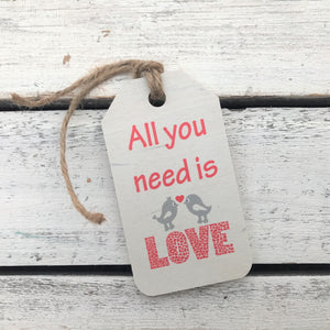 """All You Need is Love"" Gift Tag"