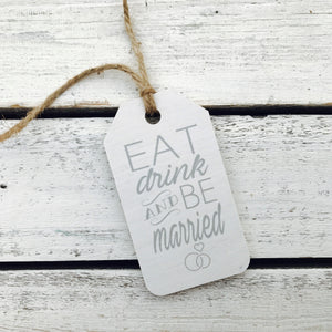 """Eat Drink and Be Married"" Gift Tag"