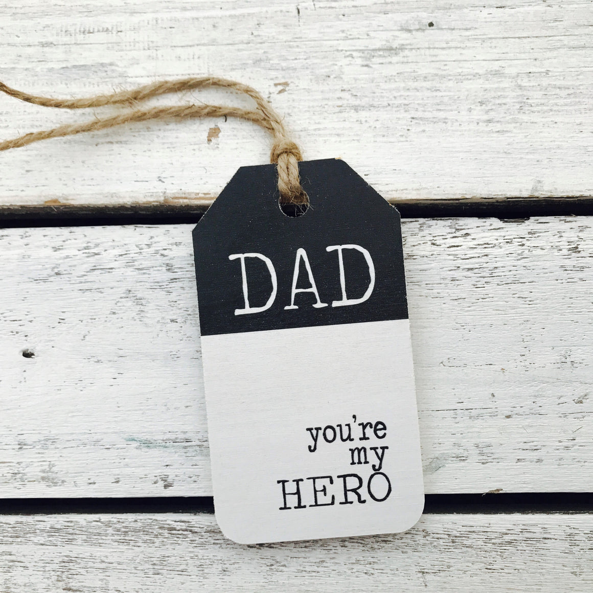 """Dad You're my Hero"" Gift Tag"